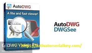AutoDWG DWGSee Pro 2020 Crack & Activation Key