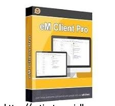 eM Client Pro 7.2.38715.0 Crack With Serial Key 2020
