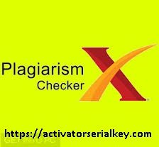 Plagiarism Checker X 6.1.0 Crack With Serial Key 2020