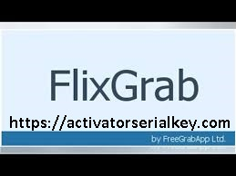 FlixGrab+1.6.8.741 Crack With Activation Key 2020
